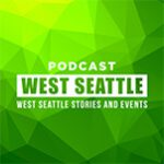 Podcast West Seattle
