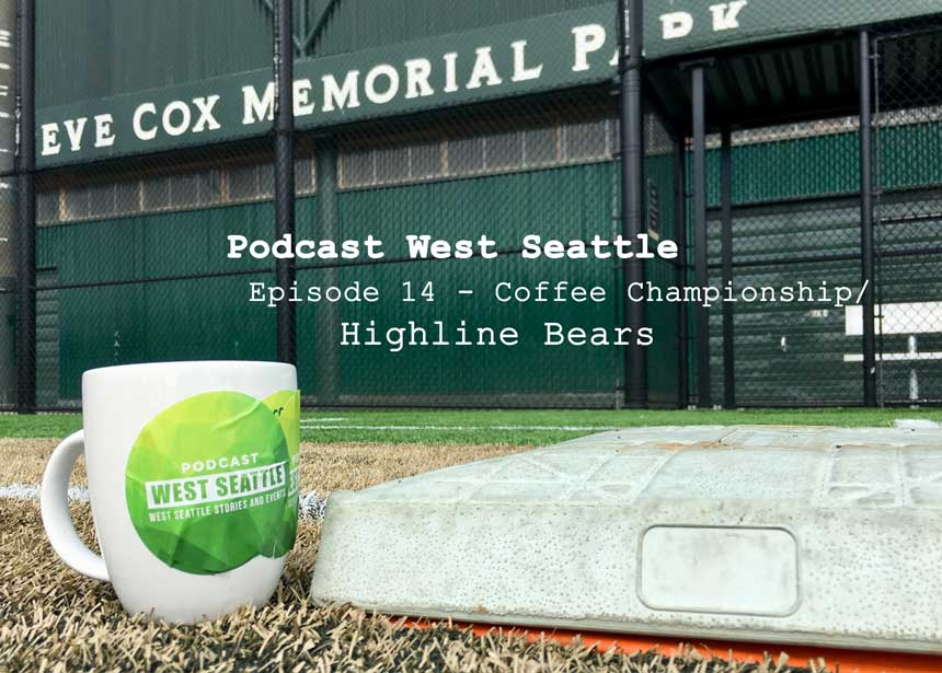 Episode 14 – Coffee Championship / Highline Bears