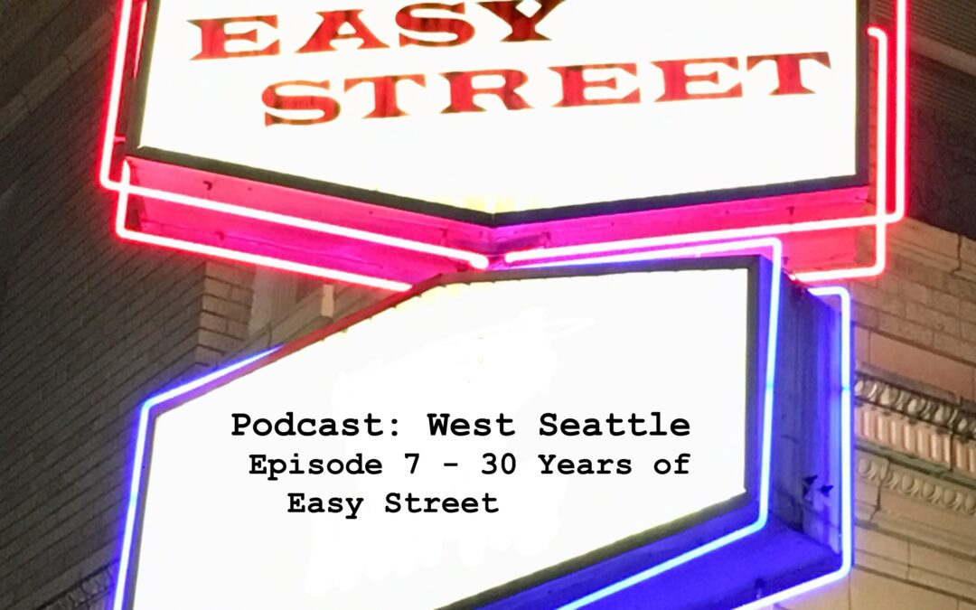 Episode 7 – 30 Years of Easy Street